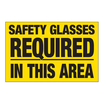 Interactive Sign Insert - Safety Glasses Required In Area