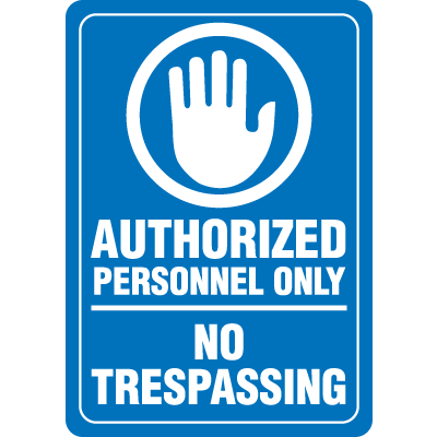 Interior Decor Security Signs - Authorized Personnel Only No Trespassing
