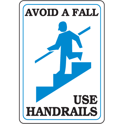 Avoid A Fall - Use Handrails Interior Signs