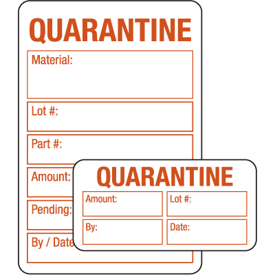 Quarantine ISO 9000 Labels