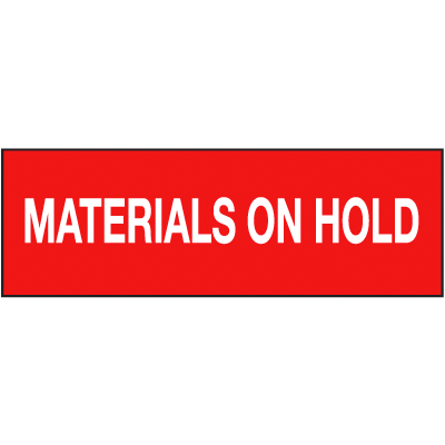 Materials On Hold ISO Status Signs