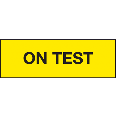 On Test ISO Status Signs