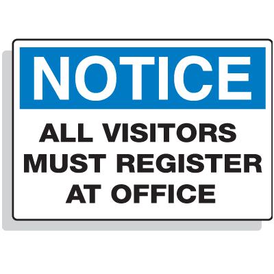 Jumbo Construction Signs - Notice - All Visitors Must Register