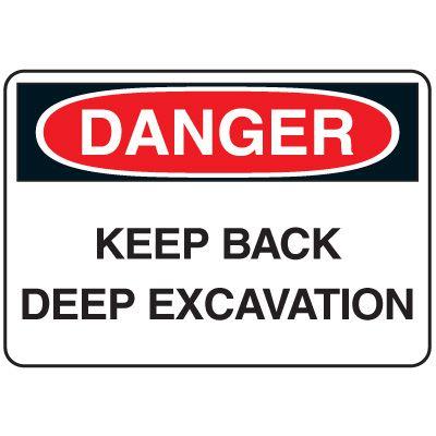 Jumbo Construction Signs - Danger Keep Back Deep Excavation