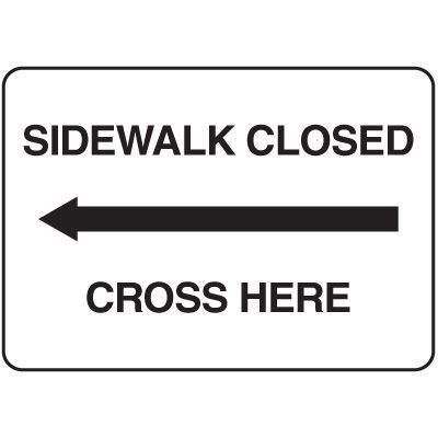 Jumbo Construction Signs - Sidewalk Closed Use Other Side (Arrow Left)