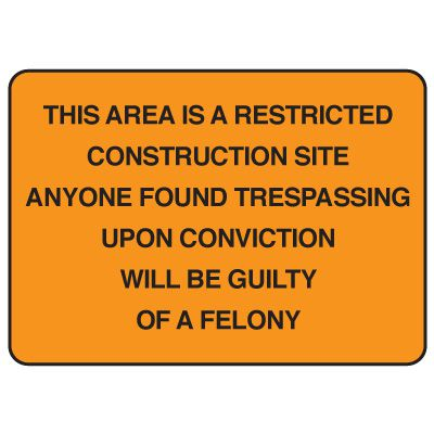 Jumbo Construction Signs - Warning This Area Is A Restricted Construction Site