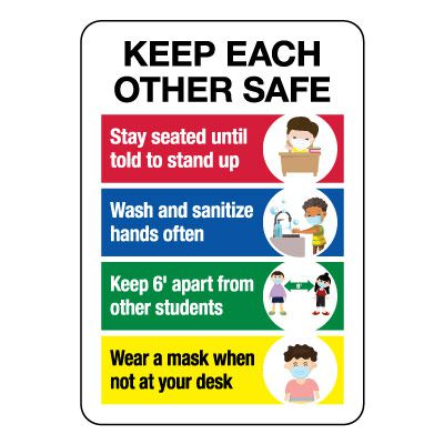Keep Each Other Safe Sign