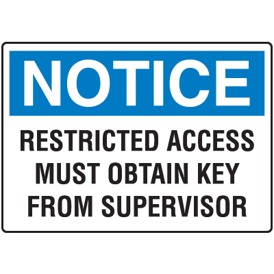 Notice Restricted Access Key Control Signs