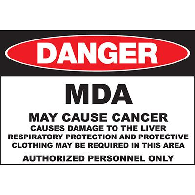 Danger MDA May Cause Cancer Sign