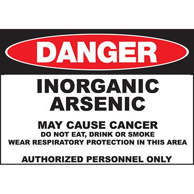 Danger Arsenic May Cause Cancer Sign