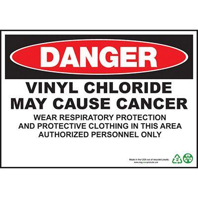 Danger Vinyl Chloride Cause Cancer Sign