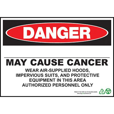 Danger May Cause Cancer Blank Sign