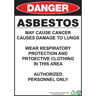Danger Asbestos May Cause Cancer Sign