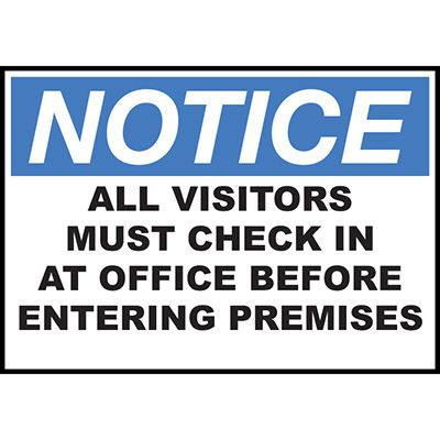 Notice All Visitors Check In Office Sign