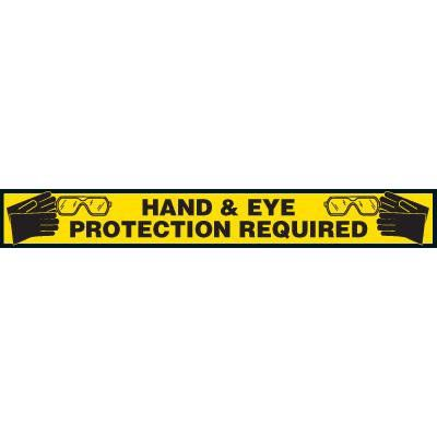 Label- Hand & Eye Protection Required