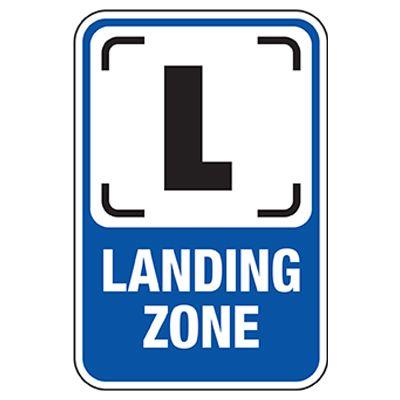 Landing Zone Sign