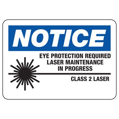 Laser Equipment Warning Signs - Notice - Class 2 Laser