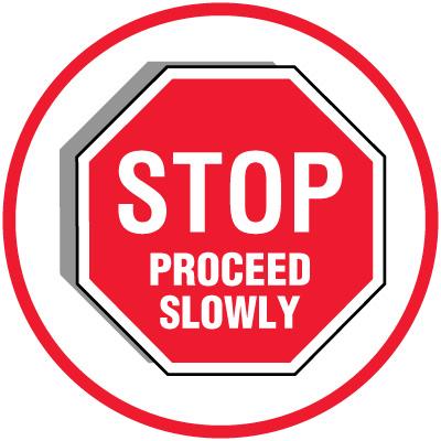 Lexan Heavy Duty Floor Markers- Stop Proceed Slowly