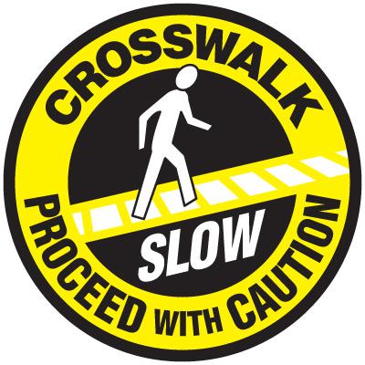 Lexan Heavy Duty Floor Markers-Crosswalk Proceed with Caution