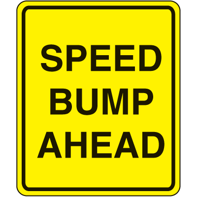 Lightweight Parking Signs - Speed Bump Ahead
