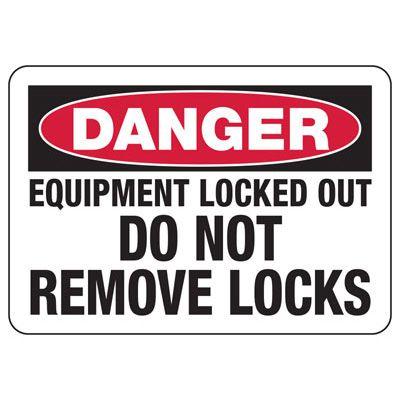 Lockout Danger Signs - Danger Do Not Remove Locks