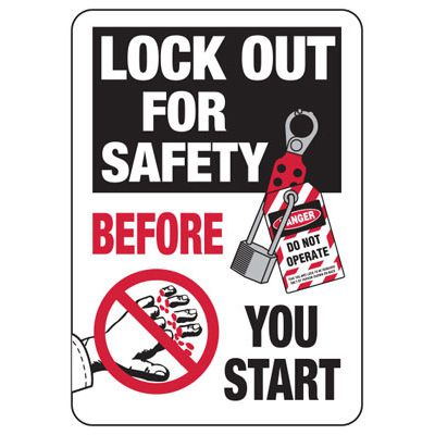 Lockout For Safety Before You Start - Lock-Out Signs