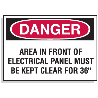 Lockout Hazard Warning Labels- Danger Area In Front Of Electrical Panel Must Be Kept Clear For 36