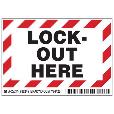 Brady Lockout Here Labels - Part Number - 86245 - 5/Pack