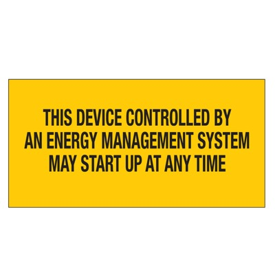 Brady Lockout Sign - THIS DEVICE CONTROLLED BY AN ENERGY MANAGEMENT SYSTEM MAY START UP AT ANY TIME - Part Number - 60167 - 1/Each