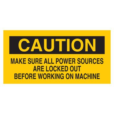 Brady Lockout Sign - MAKE SURE ALL POWER SOURCES ARE LOCKED OUT BEFORE WORKING ON MACHINE - Part Number - 60173 - 1/Each