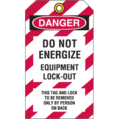 Lockout Tag- Do Not Energize Equipment Lock-Out