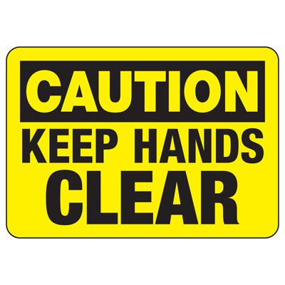 OSHA Caution Signs - Keep Hands Clear
