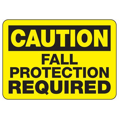Machine Safety Signs - Fall Protection Required