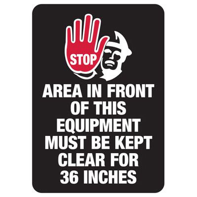 Stop Area Must Be Kept Clear - Industrial OSHA Machine Hazard Sign