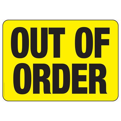 Out Of Order - Industrial OSHA Machine Hazard Sign
