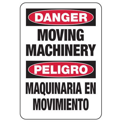 Bilingual Danger Moving Machinery Sign - Machine Hazard Sign