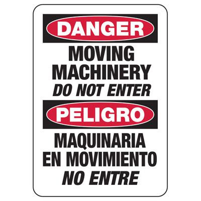Moving Mahine No Entry - Bilingual Industrial OSHA Machine Hazard Sign