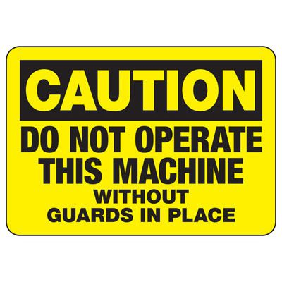 Caution Do Not Operate Machine - Industrial OSHA Machine Hazard Sign