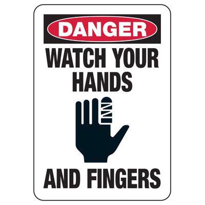 Danger Watch Your Hands - Industrial OSHA Machine Hazard Sign