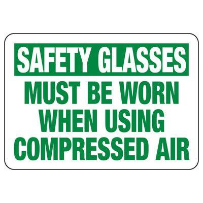 Safety Glasses Must Be Worn - Industrial OSHA Machine Hazard Sign