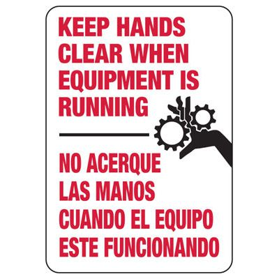 Keep Hands Clear - Bilingual Industrial OSHA Machine Hazard Sign