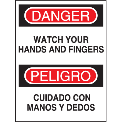 Machine Safety Signs - Bilingual - Watch Your Hands And Fingers