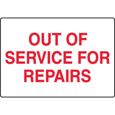 Machine Safety Signs - Out Of Service