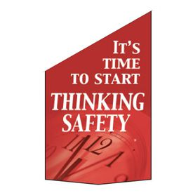Motivational Pole Banners - It's Time To Start Thinking Safety
