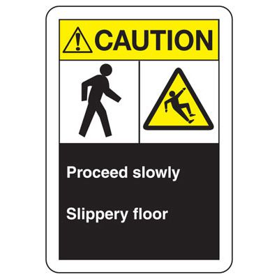 ANSI Signs - Caution Proceed Slowly, Slippery Floor