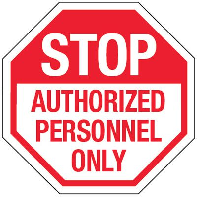 Multi-Worded Reflective Stop Signs - Stop Authorized Personnel Only