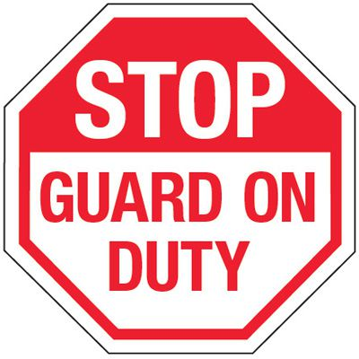 Multi-Worded Reflective Stop Signs - Stop Guard On Duty