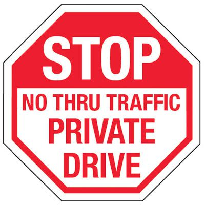 Multi-Worded Reflective Stop Signs - Stop No Thru Traffic Private Drive