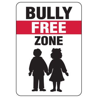 No Bullying Signs - Bully Free Zone