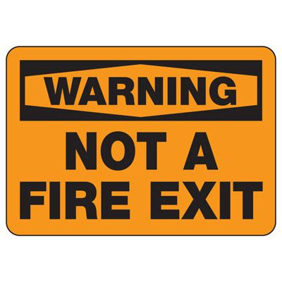 OSHA Warning Signs - Warning Not A Fire Exit